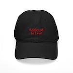 Addicted To Love Black Cap