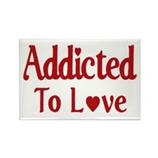Addicted To Love Rectangle Magnet