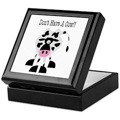 Don't Have A Cow Keepsake Box