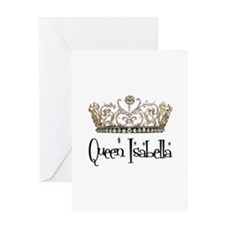 Queen Isabella Greeting Card