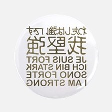 "I'm strong in the mirror 3.5"" Button"