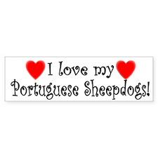 I Love My Portuguese Sheepdogs Bumper Bumper Sticker