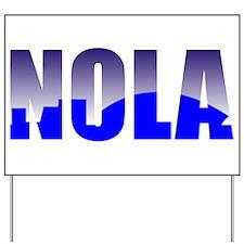 NOLA Yard Sign