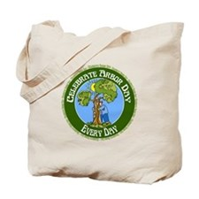 Arbor Day Every Day Tote Bag