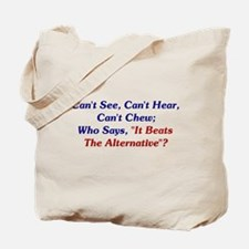 Can't See, Hear, Or Chew Tote Bag