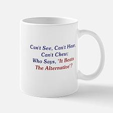 Can't See, Hear, Or Chew Mug