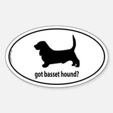 Got Basset Hound? Oval Decal