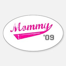 mommy '09 Oval Decal
