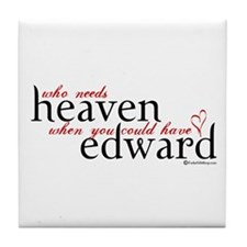 Who Needs Heaven Tile Coaster