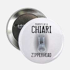 "Property of A Chiari Zipperhead 2.25"" Button"