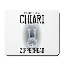 Property of A Chiari Zipperhead Mousepad