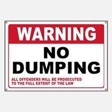 Warning No Dumping Banner