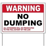 No  dumping signs Yard Signs