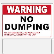 Warning No Dumping Yard Sign