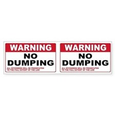 Warning No Dumping Bumper Bumper Sticker