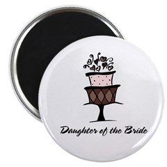 Daughter of the Bride Pink Cake Magnet