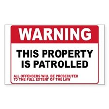 PROPERTY IS PATROLLED Rectangle Decal