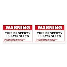 PROPERTY IS PATROLLED Bumper Sticker (10 pk)