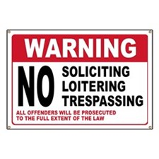 NO SOLICITING Banner