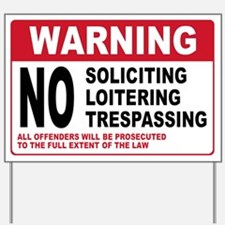 NO SOLICITING Yard Sign