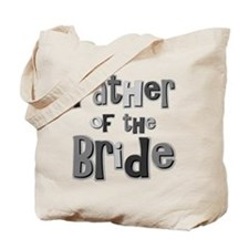 Father of the Bride Wedding Party Tote Bag