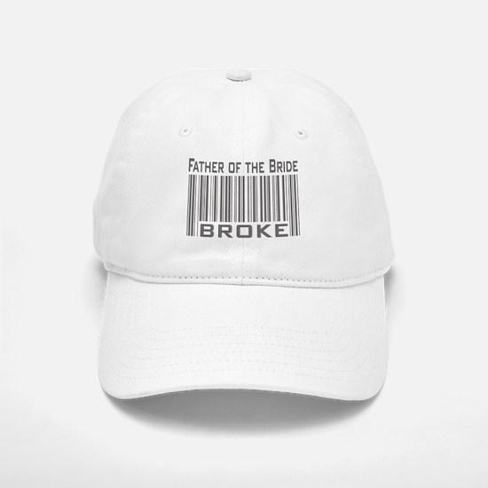 Funny Father of the Bride Broke Baseball Baseball Cap