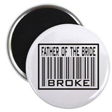 "Father of the Bride Broke Wedding 2.25"" Magnet (10"