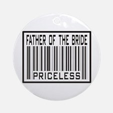 Father of the Bride Priceless Wedding Ornament (Ro