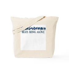Schizophrenia ... Tote Bag