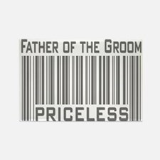 Father of the Groom Priceless Rectangle Magnet