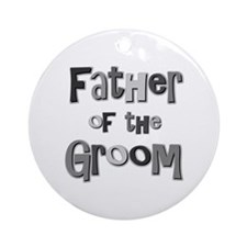 Father of the Groom Wedding Party Ornament (Round)