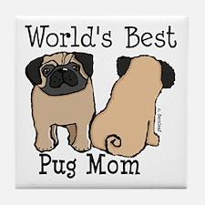 World's Best Pug Mom Tile Coaster