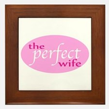 The Perfect Wife Framed Tile