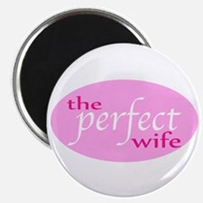 The Perfect Wife Magnet