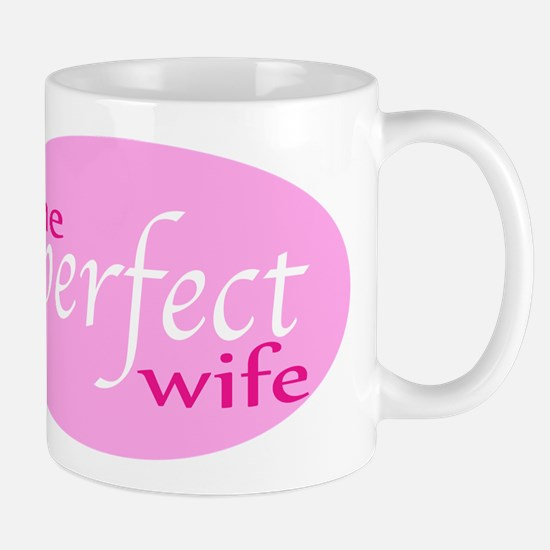 The Perfect Wife Mug