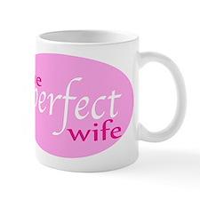 The Perfect Wife Small Mug