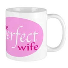 The Perfect Wife Small Mug