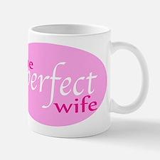 The Perfect Wife Small Small Mug