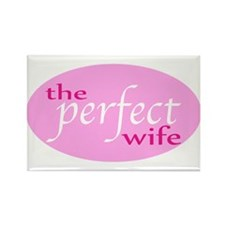 The Perfect Wife Rectangle Magnet