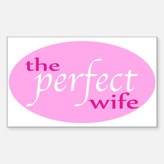 The Perfect Wife Rectangle Decal