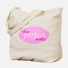 The Perfect Wife Tote Bag