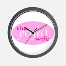 The Perfect Wife Wall Clock