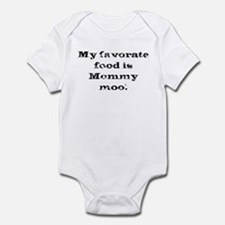 My favorate food is mommy moo! Infant Creeper