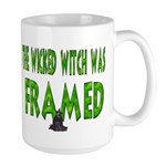 The Wicked Witch Was Framed Large Mug