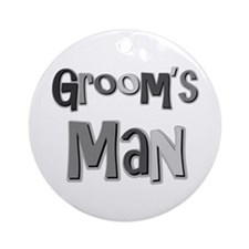Groom's Man Groomsman Wedding Party Ornament (Roun