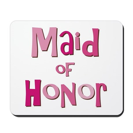 Maid of Honor Wedding Party Mousepad