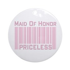 Maid of Honor Priceless Ornament (Round)