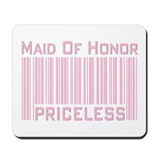 Maid of Honor Priceless Mousepad
