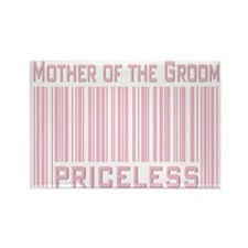 Mother of the Groom Priceless Rectangle Magnet