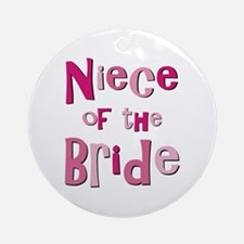 Niece of the Bride Wedding Ornament (Round)